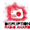 Disruption Radio Award geht in die heiße Phase