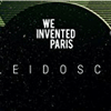 "We Invented Paris: ""Kaleidoscope"""
