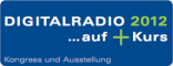 "DIGITALRADIO 2012…auf ""+""Kurs"