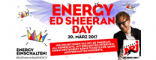ENERGY Ed Sheeran Day