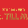 "Neues vom Musikmarkt: Father John Misty ""Mr. Tillman"""