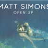 "Neues vom Musikmarkt:  Matt Simons – ""Open Up"""
