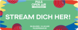 PULS Open Air live am 6. Juni 2020: Stream dich her!