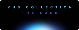 "Neues vom Musikmarkt: VHS Collection ""The Dark"""