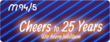 Cheers to 25 Years – M94.5 wird 25!