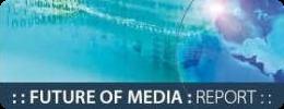Future of Media Report