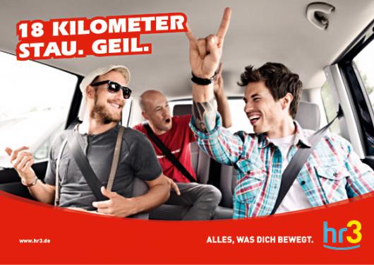 hr3-Plakat: 18km Stau. Geil.