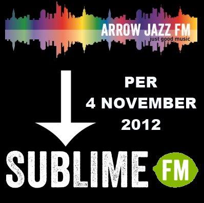 Aus Arrow Jazz FM wurde Sublime FM