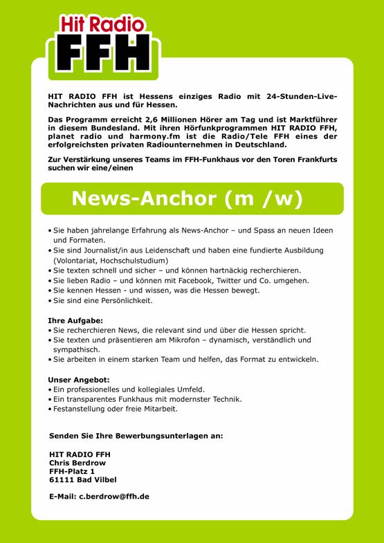 HIT RADIO FFH ist Hessens einziges Radio mit 24-Stunden-Live-Nachrichten aus und für Hessen. Zur Verstärkung unseres Teams im FFH-Funkhaus vor den Toren Frankfurts suchen wir eine/einen News-Anchor (m /w).