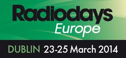 Radiodays Europe 2014 Dublin