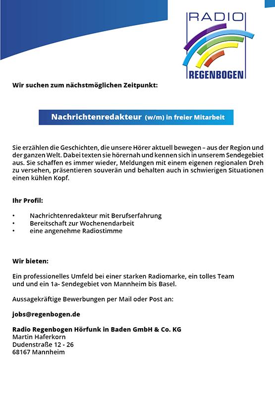 Radio Regenbogen sucht Nachrichtenredakteur (w/m) mit Berufserfahrung in freier Mitarbeit mit Bereitschaft zur Wochenendarbeit.