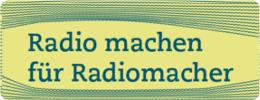 Radio machen für Radiomacher