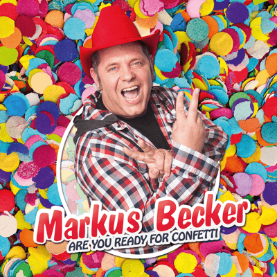 Markus Becker: Are your ready for confetti (CD-Cover)
