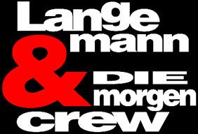Langemann-Morgencrew