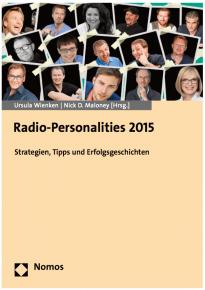 Radio-Personalities 2015: Strategien, Tipps und Erfolgsgeschichten