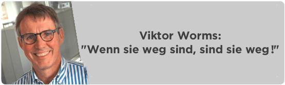 viktor-worms-weg-ist-weg-big