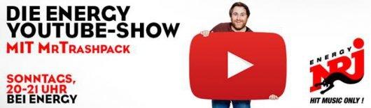 Die neue Show bei Energy: Die Energy YoTube Show mit MrTrashpack