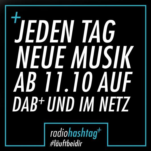 Radio hashtag+ startet am 11. Oktober 2017