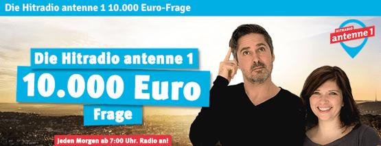Die Hitradio antenne 1 10.000 Frage