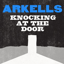 Arkells: Knocking At the Door Cover