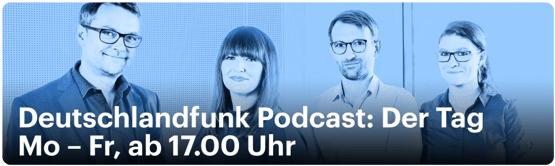 Deutschlandfunk Podcast - Der Tag