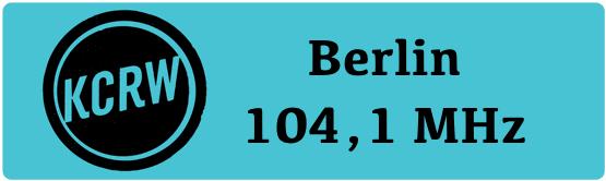 KCRW Berlin sendet in der Hauptstadt bald auf 104,1 MHz