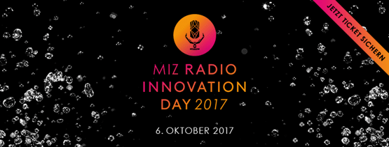 MIZ Radio Innovation Day 2017
