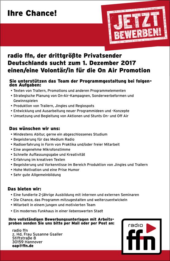 radio ffn, der drittgrößte Privatsender Deutschlands, sucht zum 1. Dezember 2017 eine/n Volontär/in für die On Air Promotion.