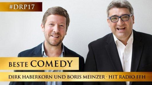 Deutscher Radiopreis 2017 für beste Comedy geht an Dirk Haberkorn und Boris Meinzer
