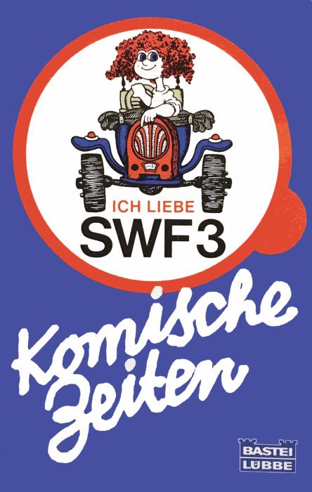 """SWF3-Buch: """"Komische Zeiten"""" (Bild: RADIOSZENE)"""