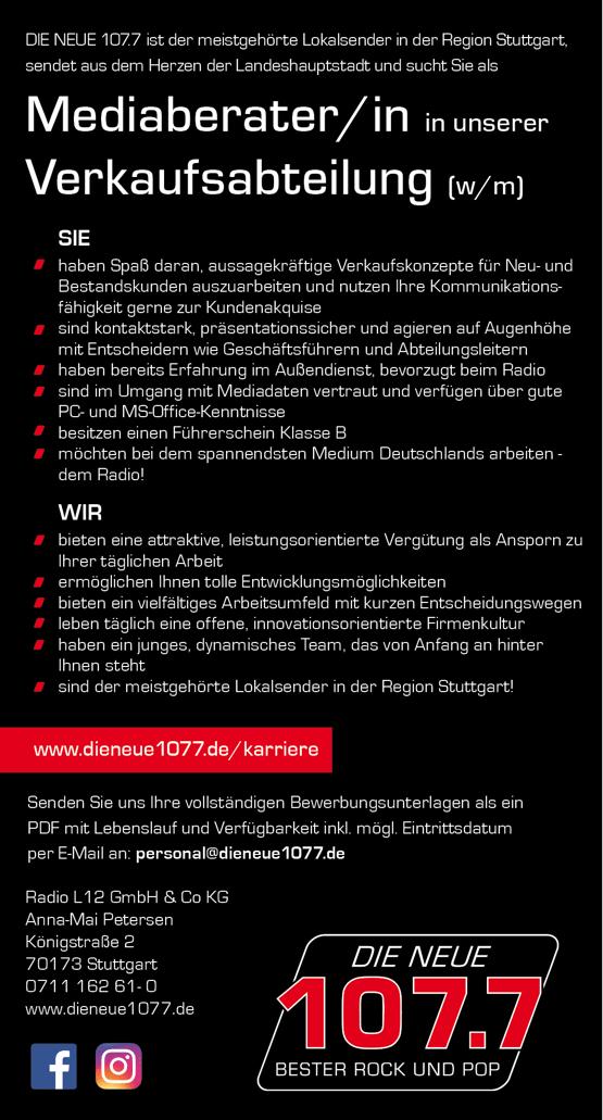 DIE NEUE 107.7 ist der meistgehörte Radiosender in der Region Stuttgart und sucht Sie als Mediaberater/in in der Verkaufsabteilung (w/m)