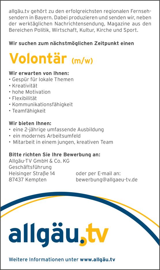 allgäu.tv gehört zu den erfolgreichsten regionalen Fernsehsendern in Bayern und sucht zum nächstmöglichen Zeitpunkt eine/n Volontär/in.