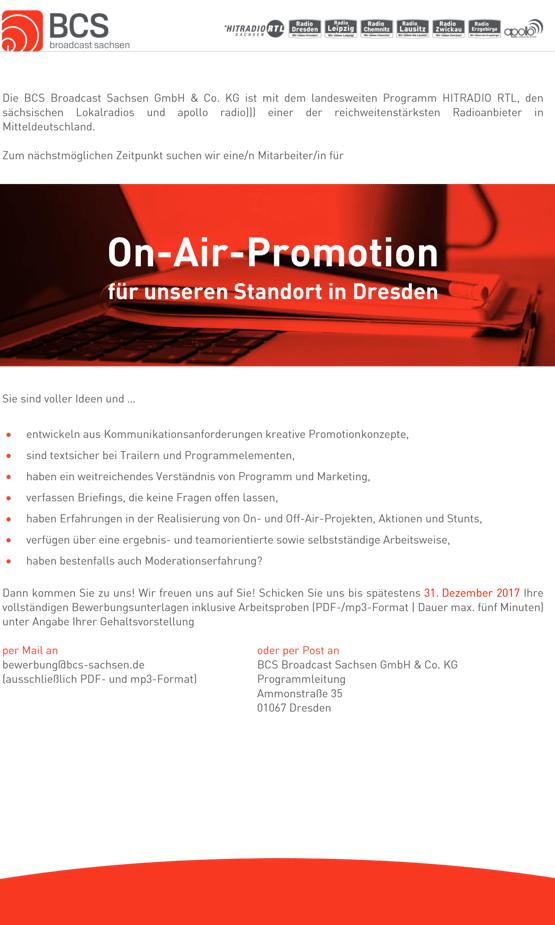Zum nächstmöglichen Zeitpunkt sucht die BCS Broadcast Sachsen sucht ein/n Mitarbeiter/in für On-Air-Promotion für den Standort Dresden.