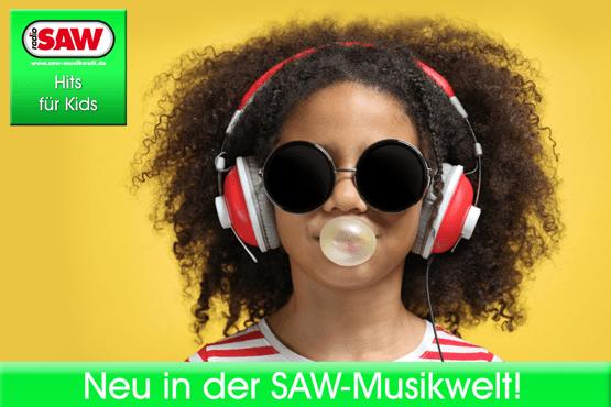 Neue Radio SAW-Webradios: Hits für Kids