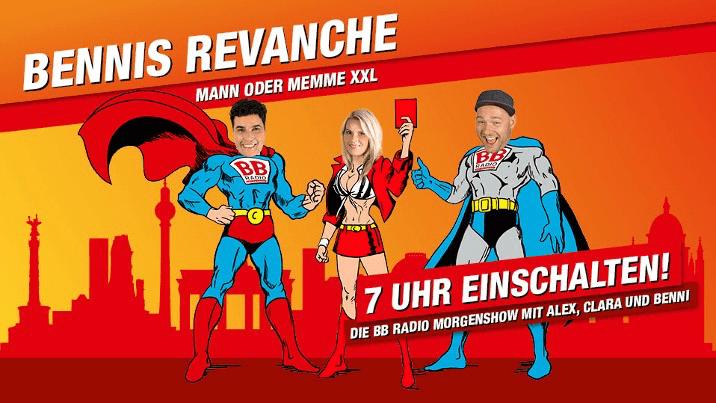 Bennis Revanche - Mann oder Memme XXL: BB RADIO-Moderatoren duellieren sich knallhart