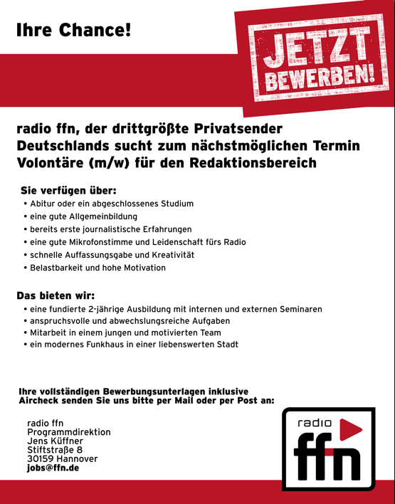 radio ffn der drittgrößte Privatsender deutschlands sucht zum nächstmöglichen Termin Volontäre (m/w) für den Redaktionsbereich