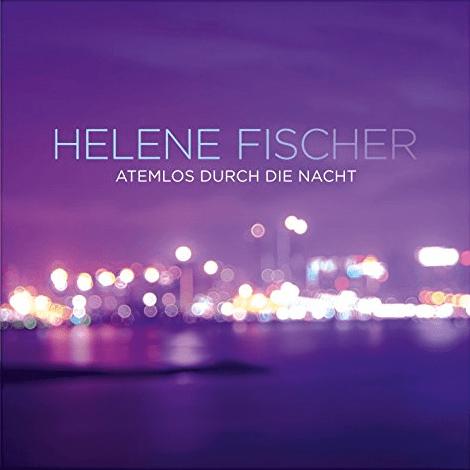 Die erfolgreichsten WM-Songs: Helene Fischer Atemlos