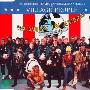 Die erfolgreichsten WM-Songs: Far Away in America