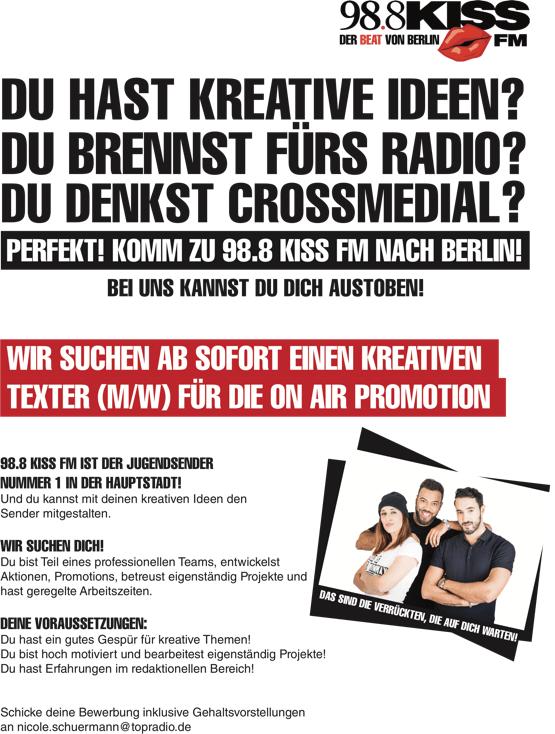 Du hast kreative Ideen? Du brennst fürs Radio? Du denkst crossmedial? 98.8 KISS FM sucht kreativen Texter (m/w) für die On Air Promotion