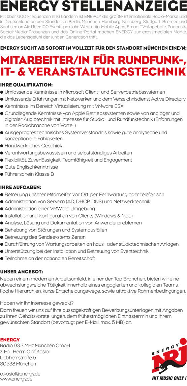 ENERGY sucht ab sofort in Vollzeit für den Standort München eine/n Mitarbeiter/in für Rundfunk-, IT & Veranstaltungstechnik.
