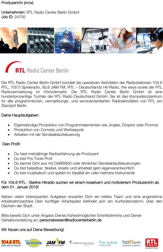 Produzent/in (m/w) Unternehmen: RTL Radio Center Berlin GmbH Job ID: 24705 Die RTL Radio Center Berlin GmbH bündelt die operativen Aktivitäten der Radiostationen 104.6 RTL, 105'5 Spreeradio, 93,6 JAM FM, RTL – Deutschlands Hit-Radio, the wave sowie der RTL Radiovermarktung im Hörfunkmarkt. Die RTL Radio Center Berlin GmbH ist eine hundertprozentige Tochter der RTL Radio Deutschland GmbH. Sie ist das Kompetenzzentrum für alle programmlichen, vermarktungs- und serviceorientierten Radioaktivitäten von RTL am Standort Berlin. Deine Hauptaufgaben: Eigenständige Produktion von Programmelementen wie Jingles, Dropins oder Promos Produktion von Comedy und Werbespots Arbeiten mit der Sendeablaufsteuerung Dein Profil: Du hast mehrjährige Radioerfahrung als Produzent Du bist Pro Tools-Profi Du kennst Dich aus mit DABIS800 oder ähnlichen Sendeablaufsteuerungen Du bist belastbar, flexibel, kreativ und arbeitest gern eigenverantwortlich Du bist musikalisch und spielst im Idealfall ein oder mehrere Instrumente Für 104.6 RTL - Berlins Hitradio suchen wir eine/n kreative/n und motivierte/n Produzent/in ab dem 01. Januar 2019! Neben vielen interessanten Aufgaben erwarten Dich ein nettes Team und eine angenehme Arbeitsatmosphäre. Dein künftiger Arbeitsplatz befindet sich am Kurfürstendamm, über den Dächern der Stadt. Bitte bewirb Dich - unter Angabe Deines Eintrittstermins und Deiner Gehaltsvorstellungen - ausschließlich über unser Online-Formular. Wir können nur dort eingehende Bewerbungen berücksichtigen. Wir freuen uns auf Deine Bewerbung an: personalwesen@radiocenterberlin.de