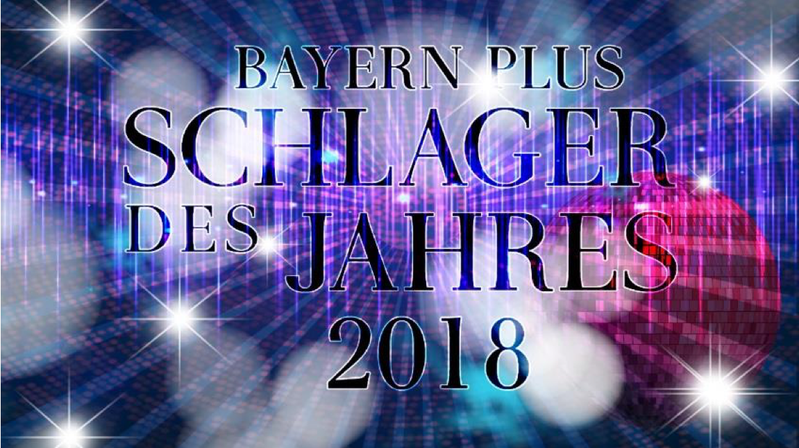 Bayern plus sucht den Schlager des Jahres 2018   RADIOSZENE