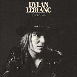 Dylan LeBlanc Born Again