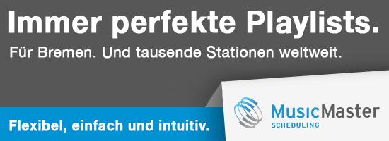 MusicMaster für Bremen. Und tausende Stationen weltweit.