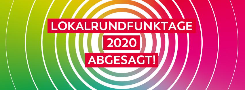 Lokalrundfunktage 2020 abgesagt