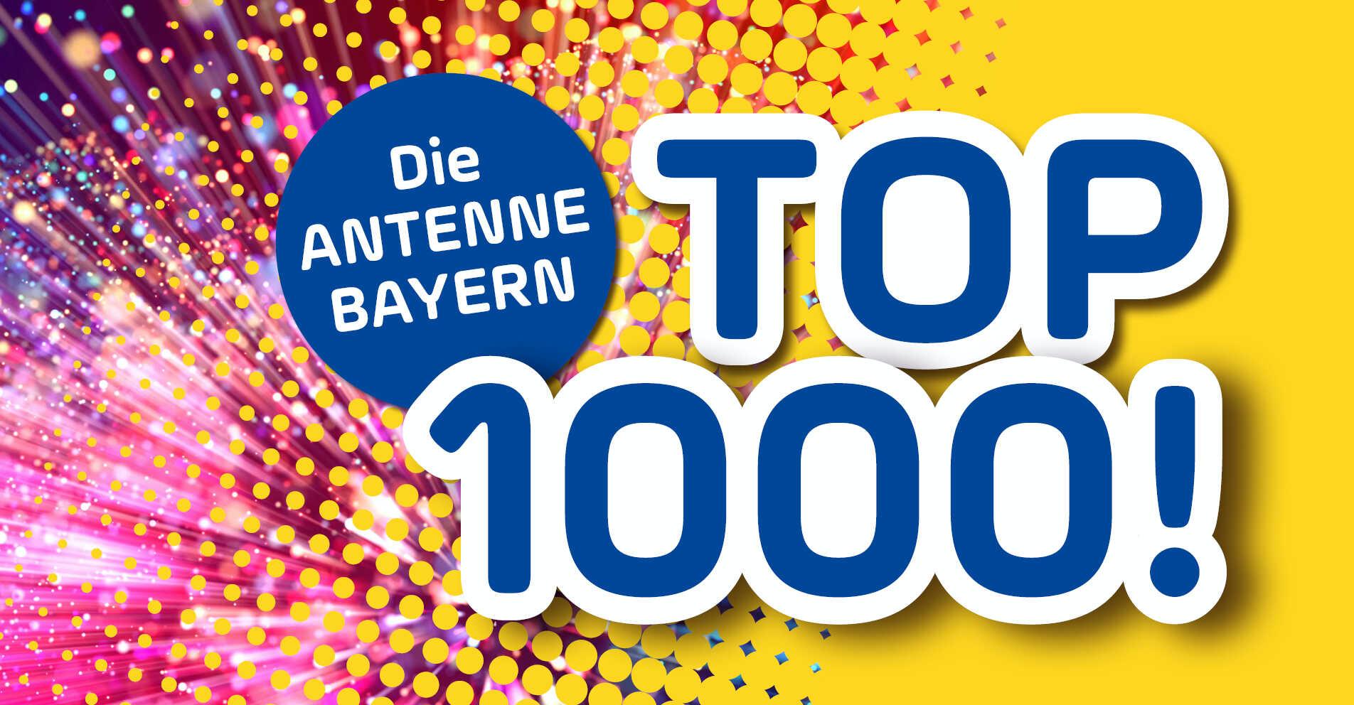 ANTENNE BAYERN TOP 1000 zu Pfingsten