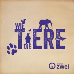 """Bremen Zwei-Wissens-Podcast """"Wie die Tiere"""""""