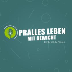 """Neuer Podcast """"Pralles Leben mit Gewicht"""""""