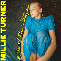 "Millie Turner - ""Eye Of The Storm"""