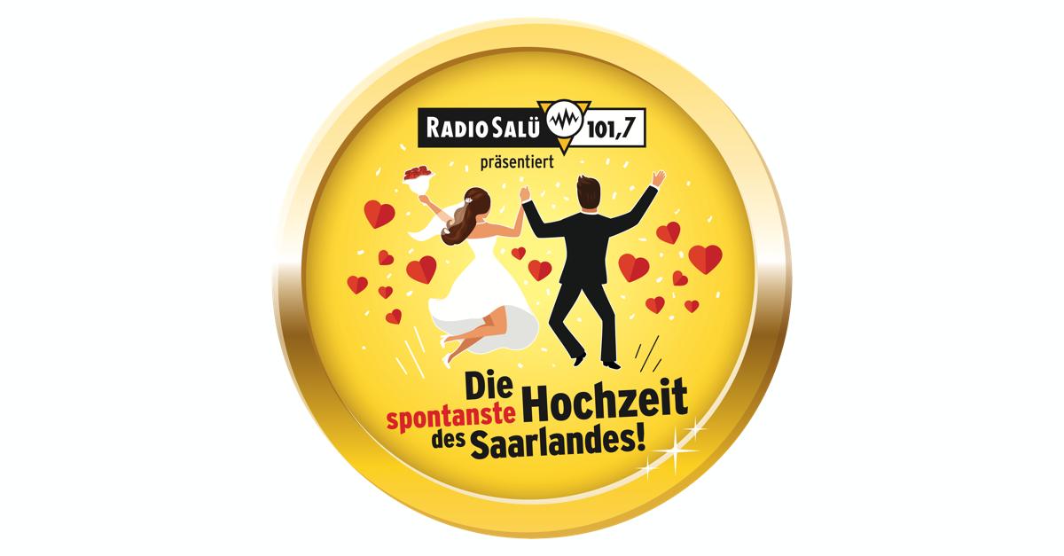 RADIO SALÜ organisiert die spontanste Hochzeit des Saarlandes